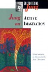 Jung on Active Imagination - C.G. Jung, Joan Chodorow