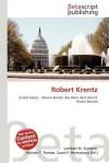 Robert Krentz - Lambert M. Surhone, Mariam T. Tennoe, Susan F. Henssonow
