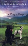The Plague Dogs - Richard Adams