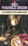 La reina estrangulada (Los Reyes Malditos, #2) - Maurice Druon