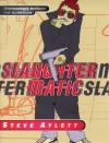 Slaughtermatic - Steve Aylett
