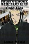 High School Heroes: Cold Lies - James Mascia