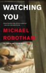 Watching You (Joseph O'Loughlin, #7) - Michael Robotham