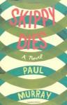 Skippy Dies - Paul Murray
