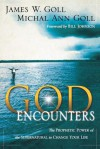 God Encounters: The Prophetic Power of the Supernatural to Change Your Life - James W. Goll