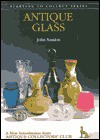 Antique Glass (Starting To Collect Series) - John Sandon