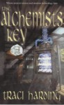 The Alchemist's Key - Traci Harding