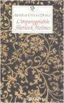 L'impareggiabile Sherlock Holmes - Arthur Conan Doyle