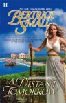 A Distant Tomorrow (World of Hetar #2) - Bertrice Small