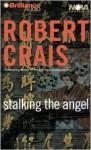 Stalking The Angel - Robert Crais, David Stuart