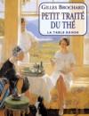 Petit traité du thé (Poche) - Gilles Brochard