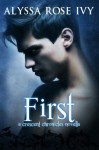 First (A Crescent Chronicles Novella) - Alyssa Rose Ivy