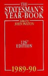 The Statesman's Year-Book 1989-1990 - John Paxton