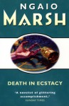 Death In Ecstasy - Ngaio Marsh