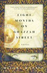 Eight Months On Ghazzah Street - Hilary Mantel