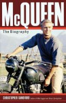 McQueen: The Biography - Christopher Sandford