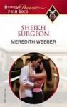 Sheikh Surgeon - Meredith Webber