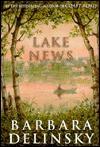 Lake News: A Novel - Barbara Delinsky
