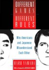 Different Games, Different Rules: Why Americans and Japanese Misunderstand Each Other - Haru Yamada, Deborah Tannen