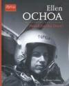 Ellen Ochoa: Reach for the Stars! - Donna Latham