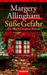 Süße Gefahr (Albert Campion Mystery #5) - Margery Allingham