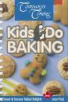 Kids Do Baking - Jean Paré