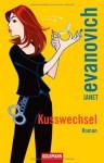 Kusswechsel - Janet Evanovich