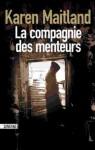 La compagnie des menteurs (French Edition) - Karen Maitland