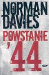 Powstanie '44 - Norman Davies