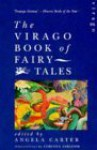 The Virago Book of Fairy Tales - Angela Carter, Corinna Sargood