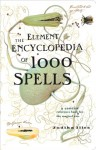 The Element Encyclopedia of 5000 Spells: The Ultimate Reference Book for the Magical Arts - Judika Illes
