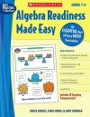 Algebra Readiness Made Easy: Grades 7-8: An Essential Part of Every Math Curriculum - Mary Cavanagh, Carole E. Greenes, Carol Findell