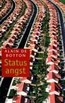 Statusangst - Alain de Botton