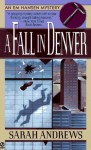 A Fall in Denver - Sarah Andrews