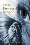 The Seventh Effect - Terence Kuch