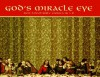 God's Miracle Eye: Best Loved Bible Stories in 3-D - Leisure Arts, Oxmoor House