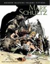 Modern Masters Volume 15: Mark Schultz (Modern Masters - Eric Nolen-Weathington, Mark Schultz