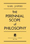The Perennial Scope of Philosophy - Karl Jaspers