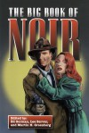 The Big Book of Noir - James Sallis, William F. Nolan, Leigh Brackett, Ed Gorman, Barry N. Malzberg, Raymond Durgnat, Paul Duncan, Max Allan Collins, Jon L. Breen, Maxim Jakubowski, Robert Skinner, Stephen Hunter, Dick Lochte, Lee Server, Bill Pronzini, Mark Dawidziak, Ron Goulart, Bill Crider,