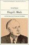 Hugo L. Black and the Dilemma of: American Liberalism - Tony Freyer