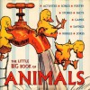 The Little Big Book Of Animals - Katrina Fried