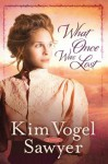 What Once Was Lost (Thorndike Press Large Print Christian Historical Fiction) - Kim Vogel Sawyer