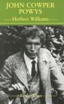 John Cowper Powys - Herbert Williams