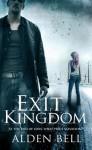 Exit Kingdom - Alden Bell