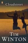 Cloudstreet - Tim Winton
