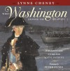 When Washington Crossed the Delaware: A Wintertime Story for Young Patriots - Lynne Cheney, Peter M. Fiore