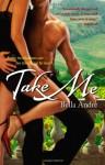 Take Me (Audio) - Bella Andre