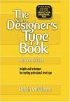 The Non-Designer's Type Book - Robin P. Williams