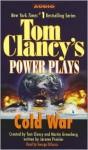 Cold War (Tom Clancy's Power Plays, #5) - Tom Clancy, Martin Greenberg, Jerome Preisler, George Dicenzo