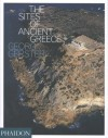 The Sites of Ancient Greece - Georg Gerster, Paul Anthony Cartledge